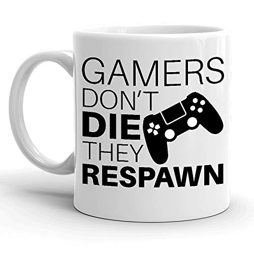 Gamers Don't Die They Respawn Funny Video Gaming Mug, Gifts For Gamers, Geek Gamer Mugs, St Patrick's Day, Christmas, Birthday Gifts, Rude Sarcastic Mugs Memes Tea Cup White Ceramic 11 oz Mug]()