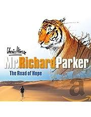 Chris Hinze - Mr Richard Parker, The Road Of Hope