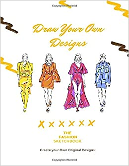 The Fashion Sketchbook Draw Your Own Designs 400 Large Female Figure Templates To Create Your Own Designs Drawing Illustration And Building Your Design Portfolio Fashion P B 9798640017458 Amazon Com Books