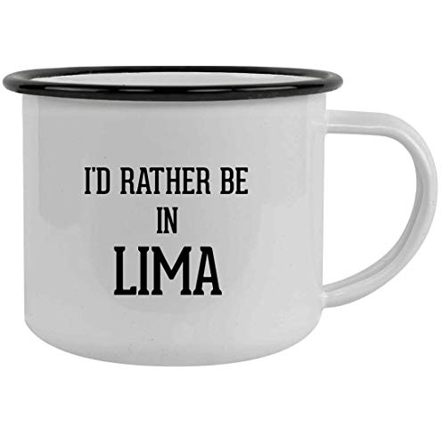 I'd Rather Be In LIMA - 12oz Stainless Steel Camping Mug, Black (St Rose Of Lima Facts For Kids)