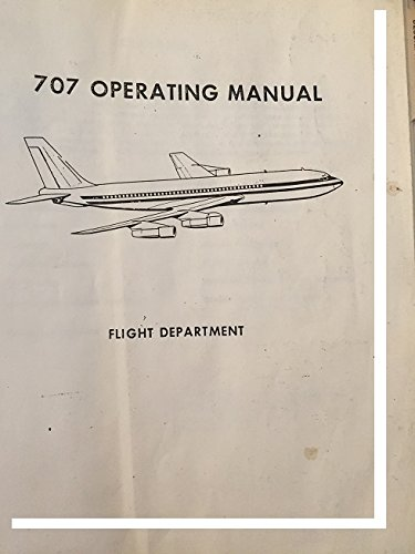 707 Operating Manual, Flight Department (OEM, Complete) in ()