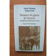Mémoires du ghetto de Varsovie : un dirigeant de l'insurrection raconte