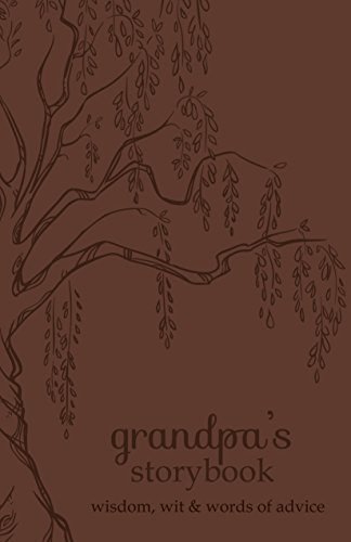 Grandpa's Storybook: Wisdom, Wit, and Words of Advice