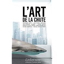 Art de la chute (L') (French Edition)