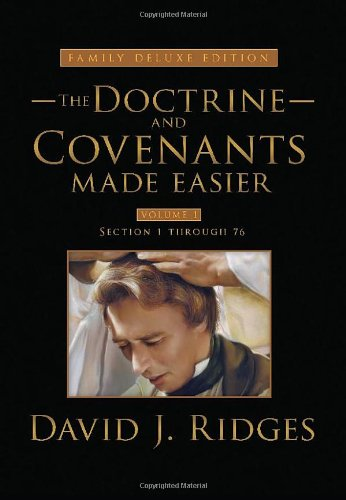Doctrine and Covenants Made Easier: Family Deluxe Edition, Vol. 1 (The Gospel Studies)