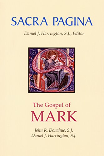 Sacra Pagina: The Gospel of Mark: 2 by [Donahue, John R., Harrington, Daniel J.]