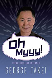 Oh Myyy! - There Goes The Internet (Life, the Internet and Everything Book 1)
