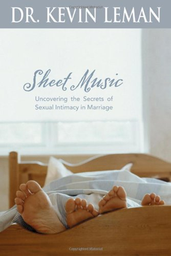 Sheet Music: Uncovering the Secrets of Sexual Intimacy in Marriage ()