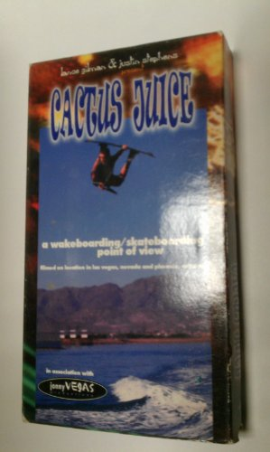 Cactus Juice - A Wakeboarding/skateboarding Point of View