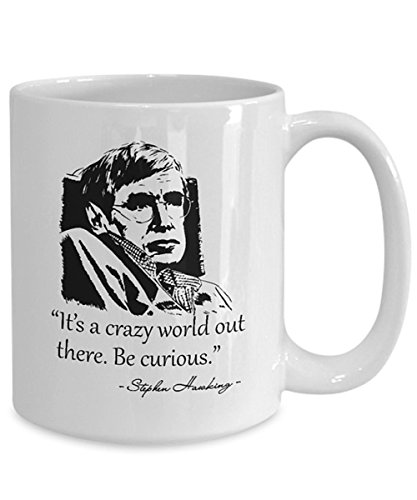 Stephen Hawking Mug It S A Crazy World Out There Be Curious Funny Science Quotes Best Birthday Christmas March Day Gifts Ceramic Coffee Mug 11oz Buy Online In Guernsey At Guernsey Desertcart Com Productid