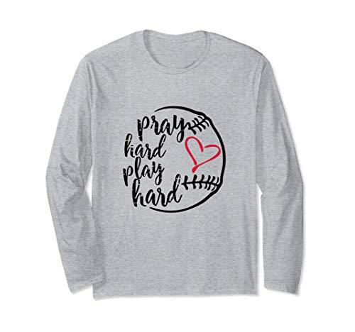 Pray Hard Play Hard Long Sleeve T-Shirt