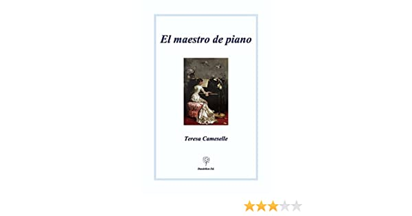 El maestro de piano (Spanish Edition)