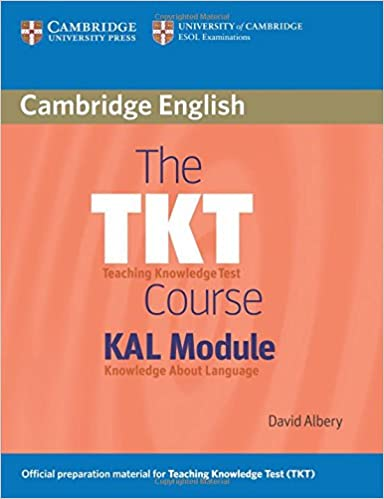 The tkt course kal module david albery 9780521154369 amazon the tkt course kal module 0th edition fandeluxe Choice Image