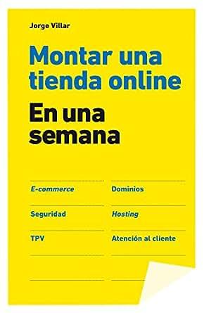 Amazon.com: Montar una tienda online en una semana (Spanish Edition