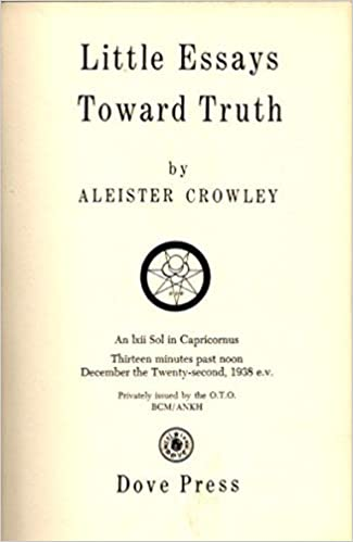 Aleister crowley little essays towards truth help writing a sensual letter