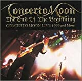 The End Of The Beginning : Live by Concerto Moon