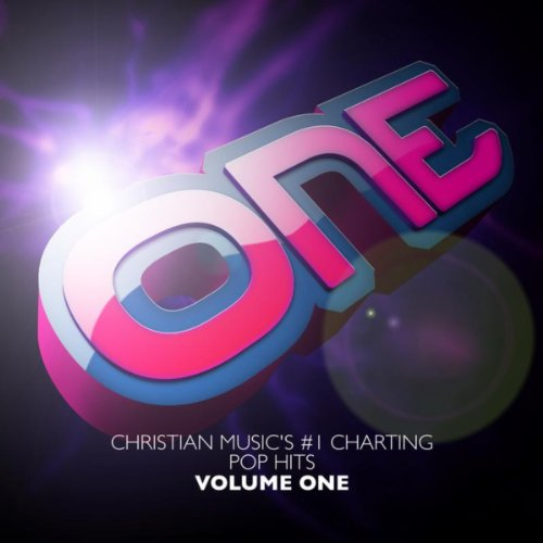 ONE Christian Music's #1 Charting Pop Songs V1