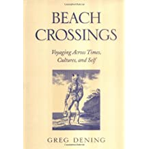 Beach Crossings: Voyaging Across Times, Cultures, and Self