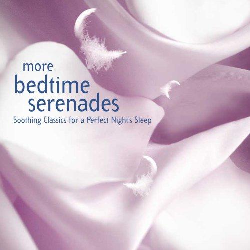 More Bedtime Serenades