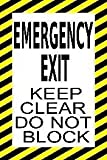 MIGHTY LINE - Emergency Exit Keep Clear Do Not Block 24''x36''