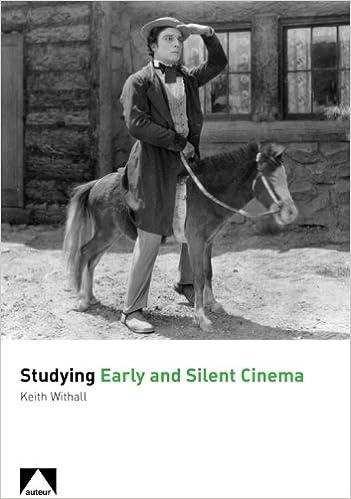Read Studying Early and Silent Cinema PDF, azw (Kindle), ePub