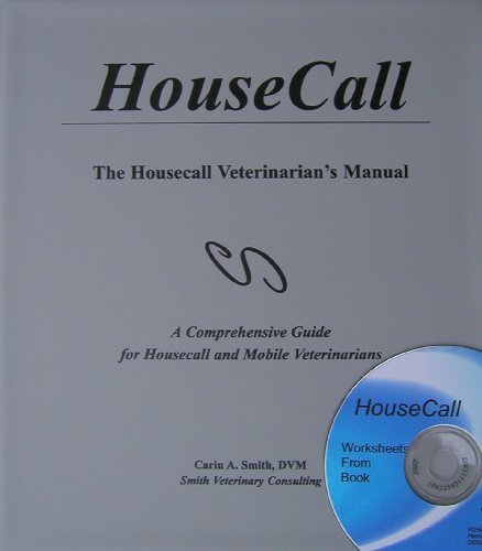 The Housecall Veterinarian's Manual by Smith DVM, Carin A., Smith, Carin (January 1, 1996) Ring-bound 1997-1998