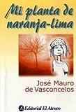 Mi planta de Naranja Lima / My Plant of Orange-Lime (Spanish Edition)