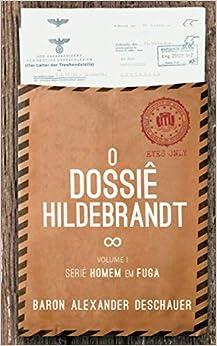 Torrent Descargar Español O Dossiê Hildebrandt: Série Homem Em Fuga It PDF