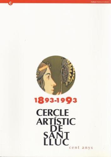 Descargar Libro Cercle Artístic De Sant Lluc. Cent Anys Desconocido