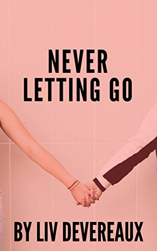 Never Letting Go (English Edition)