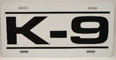 K9 License Plate - K-9 METAL LICENSE PLATE 6X12 TAG DOG POLICE GERMAN SHEPHERD P71 DRUGS BOMB EXPLOSIVES CADAVER HERO SEARCH RESCUE FAMILY PET NOVELTY GIFT GARAGE MAN CAVE BAR SHOP WALL ART SIGN FITS FORD CHEVY DODGE