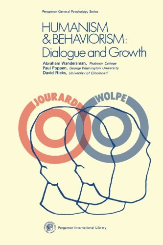 Humanism and Behaviorism: Dialogue and Growth (General Psychology)