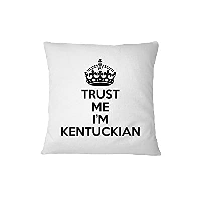 Trust Me, I'M Kentuckian Kentucky Sofa Bed Home Decor Pillow Cover