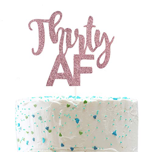 Thirty AF Cake Topper, Funny 30th Birthday,Dirty Thirty,Cheers
