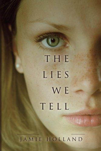 Lies We Tell novel