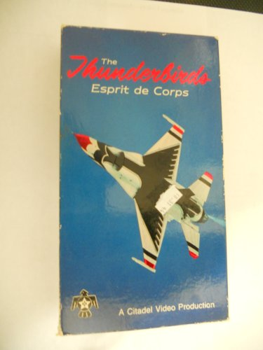 the-thunderbirdsespirit-de-corps-vhs
