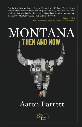 Montana: Then and Now