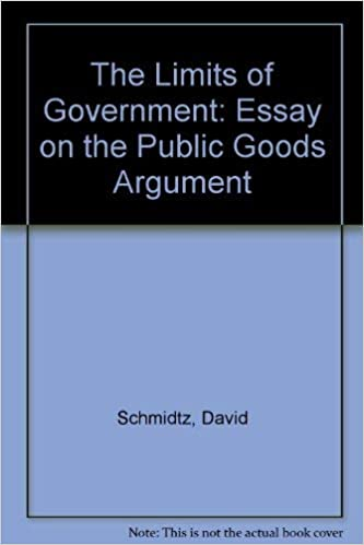 Best Essays In English The Limits Of Government An Essay On The Public Goods Argument David  Schmidtz  Amazoncom Books Essay Topics High School also Essays On English Language The Limits Of Government An Essay On The Public Goods Argument  Essays On English Literature