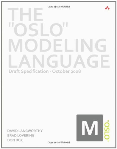 The Oslo Modeling Language: Draft Specification - October 2008