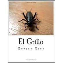 El Grillo: La Soledad del Encierro (Spanish Edition) Jan 14, 2010