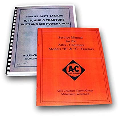 Amazon.com: Set Allis Chalmers B C Tractor Service Parts ...
