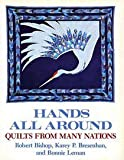 Hands All Around, Robert Bishop and Karey P. Bresenhan, 0525482806