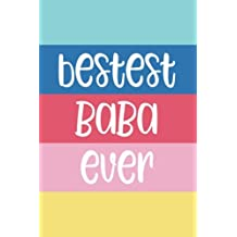 Bestest Baba Ever: 6x9 Lined Personalized Writing Notebook Journal, 120 Pages – Beach Summer Blue, Yellow, & Pink Stripes with Motivational, Inspirational Family Quote, Perfect Gift for Birthday, Mother's Day, Grandparents Day, Easter, Christmas, & Other Holidays