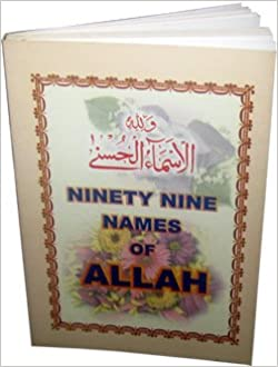 Ninety Nine Names of Allah By Islamic Book Store (Pocket Size) HB
