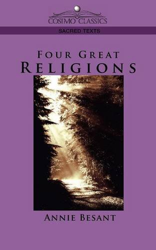 Four Great Religions (Cosimo Classics Sacred Texts)