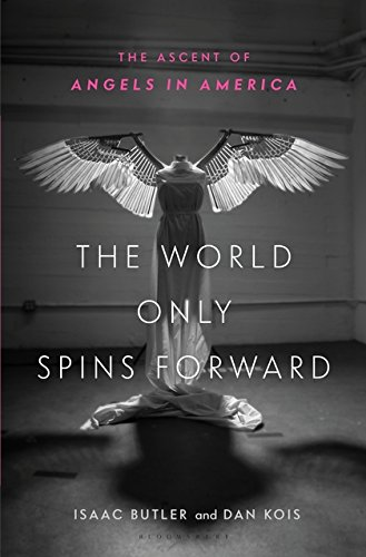 The World Only Spins Forward: The Ascent of Angels in America ()