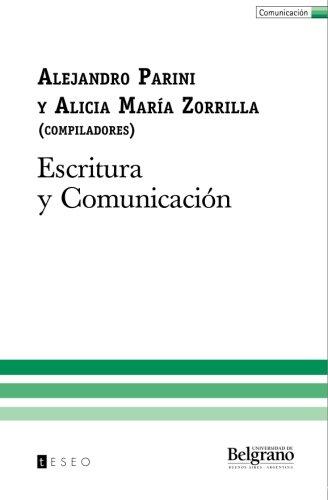 Escritura y Comunicacion (Spanish Edition) [Alejandro Parini] (Tapa Blanda)