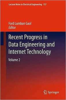 Recent Progress in Data Engineering and Internet Technology: 2 (Lecture Notes in Electrical Engineering)