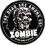 Zombie The Dead Are Among Us Button