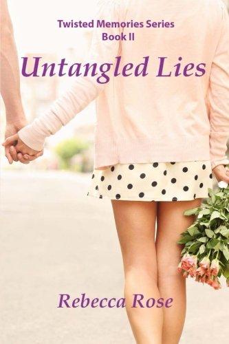Untangled Lies (Twisted Memories) (Volume 2)